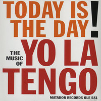 Yo La Tengo - Today Is The Day