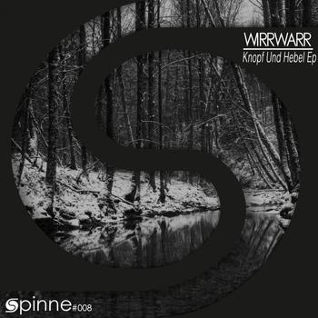 knopf und hebel ep 2013 wirrwarr high quality music. Black Bedroom Furniture Sets. Home Design Ideas