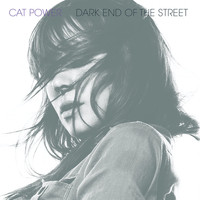 Cat Power - Dark End of the Street