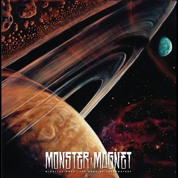 Monster Magnet - Mindless Ones/The Duke Of Supernature