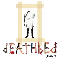 The Ponys - Deathbed Plus 4