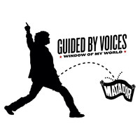 Guided By Voices - Window Of My World