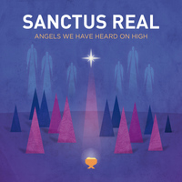 Sanctus Real - Angels We Have Heard On High