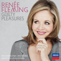 Renée Fleming - Guilty Pleasures