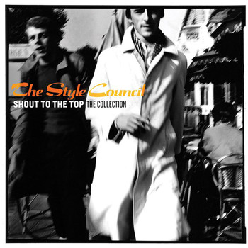 The Style Council - Shout To The Top: The Collection