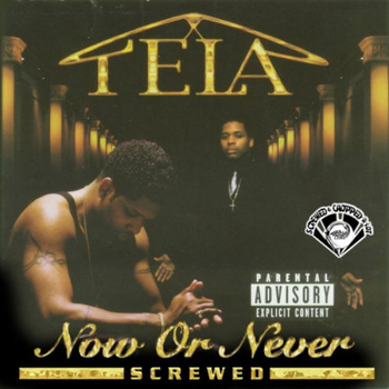 Tela - Now or Never (Screwed) (Explicit)