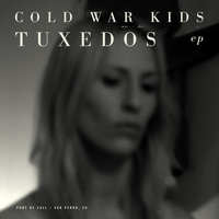 Cold War Kids - Tuxedos