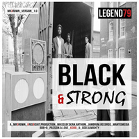 Mr Brown - Black & Strong (Explicit)