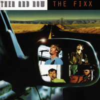 The Fixx - Then and Now