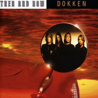 Dokken - Then and Now