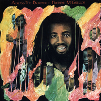 Freddie McGregor - Across the Border