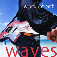 Work Of Art - Waves