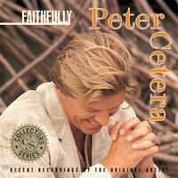Peter Cetera - Faithfully