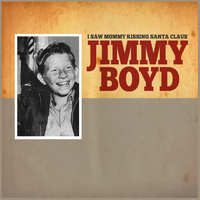 Jimmy Boyd - I Saw Mommy Kissing Santa Claus