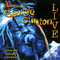 George Clinton & The P-Funk All Stars - The Best Of George Clinton