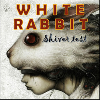 White Rabbit - Shiver Test