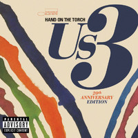 Us3 - Hand On The Torch - 20th Anniversary Edition (Explicit)