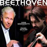 Ivan Monighetti - Beethoven: Works for Cello and Piano