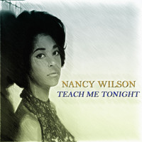 Nancy Wilson - Teach Me Tonight