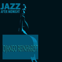 Django Reinhardt - Jazz After Midnight
