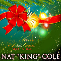 "Nat ""King"" Cole - Merry Christmas Collection"