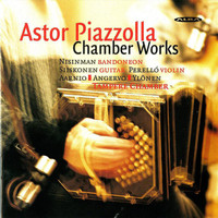 Marcelo Nisinman - Piazzolla: Chamber Works