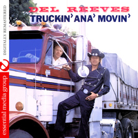 Del Reeves - Truckin' Ana' Movin' (Digitally Remastered)
