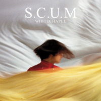 S.C.U.M - Whitechapel