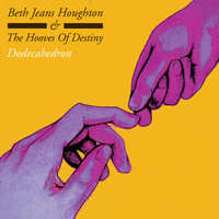 Beth Jeans Houghton and The Hooves of Destiny - Dodecahedron