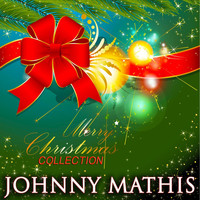 Johnny Mathis - Merry Christmas Collection