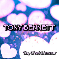 Tony Bennett - Ca, C'Est L'Amour - 55 Great Love Songs