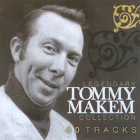 Tommy Makem - The Legendary Tommy Makem Collection