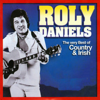 Roly Daniels - The Very Best of Country & Irish