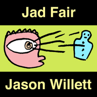 Jad Fair, Jason Willett - Mighty Hypnotic Eye