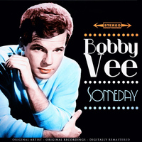 Bobby Vee - Someday