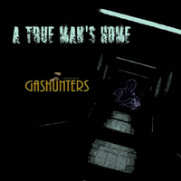 Gashunters - A True Man's Home