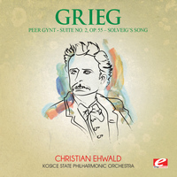 "Edvard Grieg - Grieg: Peer Gynt Suite No. 2, Op. 55 ""Solveig's Song"" (Digitally Remastered)"