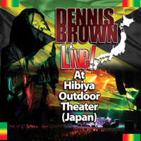 Dennis Brown - Live! At Hibiya Outdoor Theater (Japan)