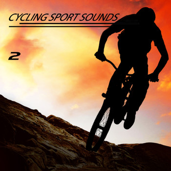 Various Artists - Cycling Sport Sounds, Vol. 2
