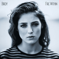 Birdy - Fire Within (Deluxe)