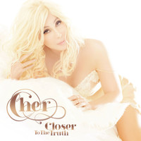 Cher - Closer to the Truth (Deluxe Edition)