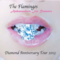 The Flamingos - Diamond Anniversary Tour 2013