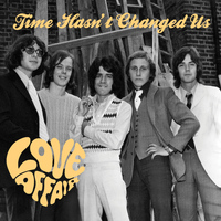 Love Affair - Time Hasn't Changed Us