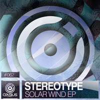 Stereotype - Solar Wind EP