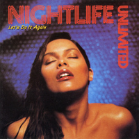 Nightlife Unlimited - Let's Do It Again