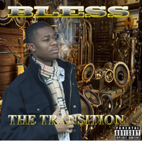 Bless - The Transition