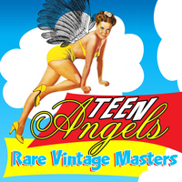 Various Artists - Teen Angels - Rare Vintage Masters