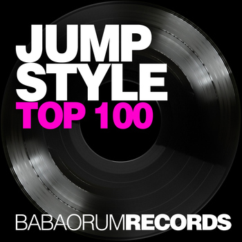 Various Artists - Jumpstyle Top 100 (Babaorum Team [Explicit])