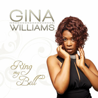 Gina Williams - Ring My Bell - Single