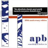 APB - Something to Believe In (20th Anniversary Edition)